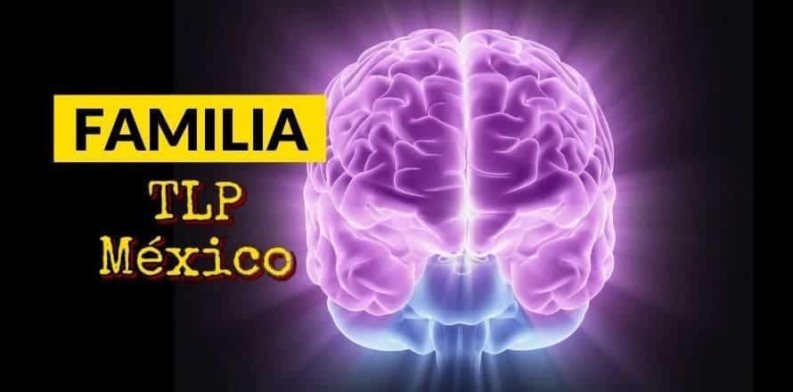 Familia TLP México – Acceso Gratuito